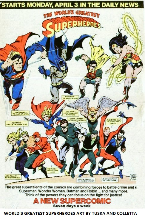 WORLD'S GREATEST SUPERHEROES ART BY TUSKA AND COLLETTA